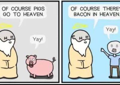 There is Bacon in Heaven