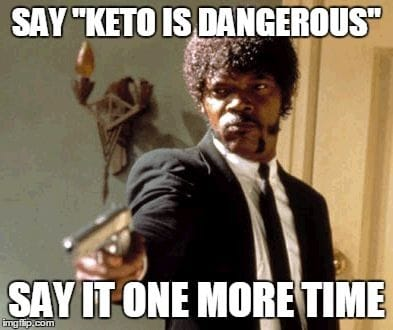 KETO Is Dangerous