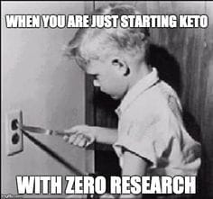 boy playing with knife in electric socket keto meme saying when you are just starting keto with zero research