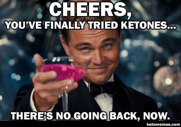 Cheers to Ketones!