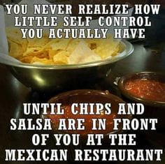 chips and salsa graphic self control meme