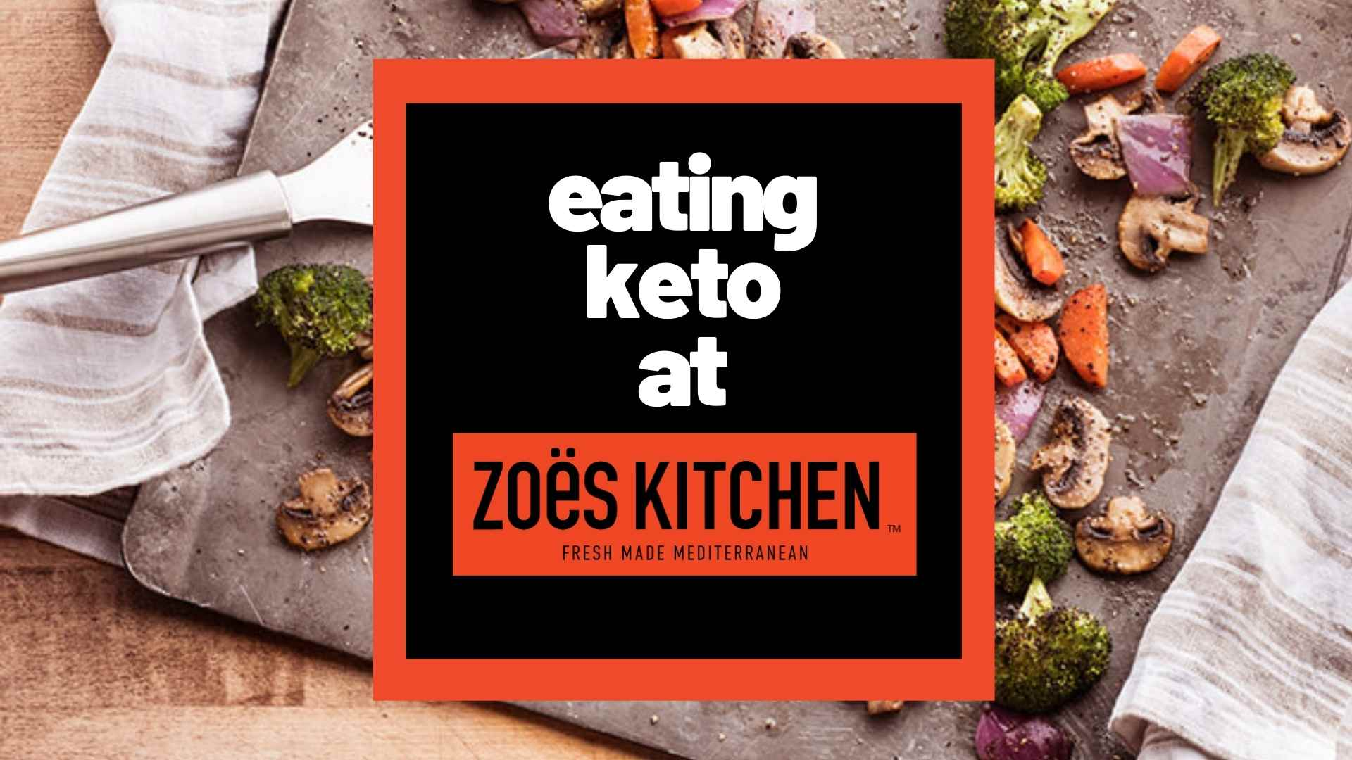 zoes-kitchen-keto-menu
