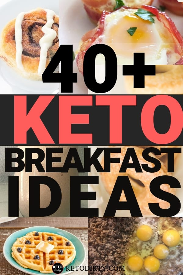 40+ KETO Breakfast ideas cinnamon rolls egg cups waffles sausage donuts