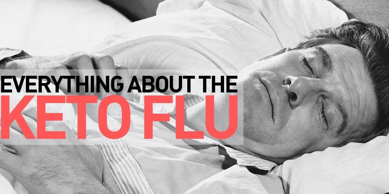 Do You Have These Keto Flu Symptoms? You May Have the Keto Flu!