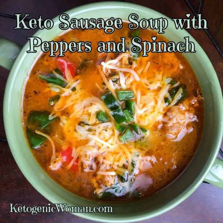 Keto Sausage Soup with Peppers and Spinach (Instant Pot/Stovetop)