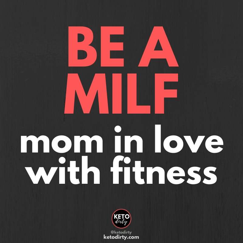 be a milf - funny fitness quote