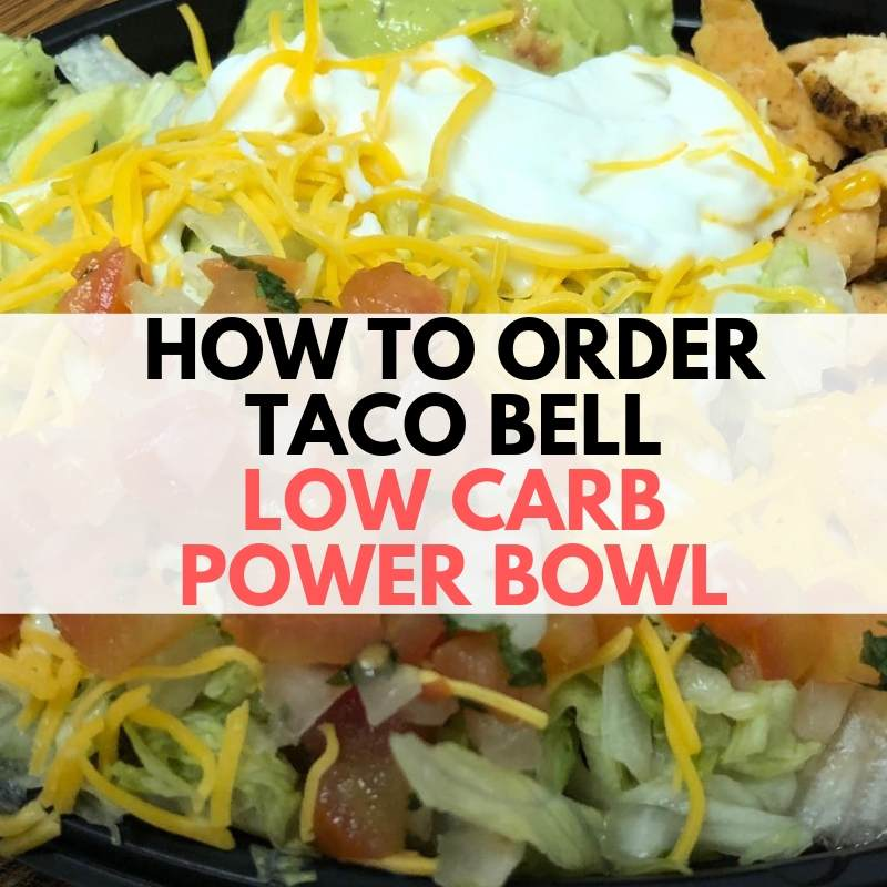 low carb power bowl at taco bell keto diet
