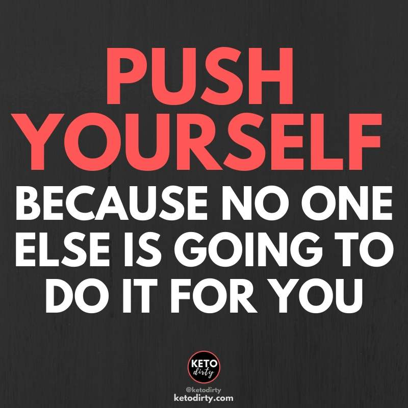 push yourself because no one else is going to - fitness quote