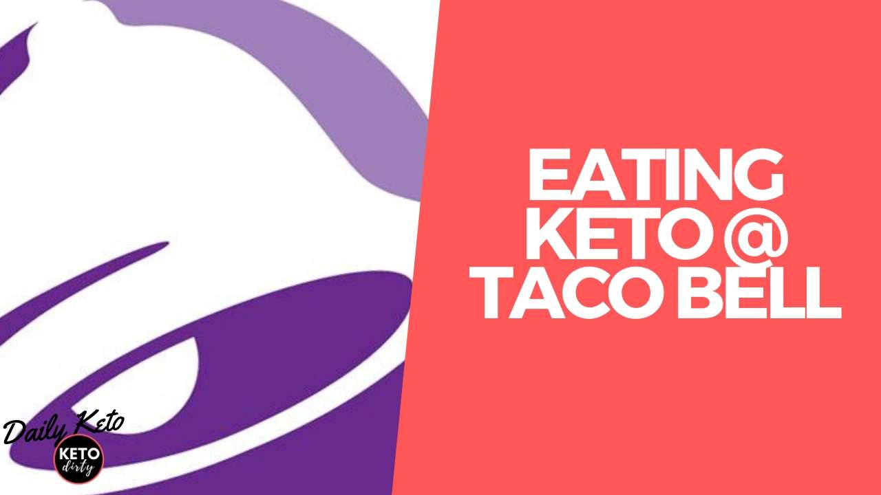 Keto Taco Bell Options - How to Eat Low