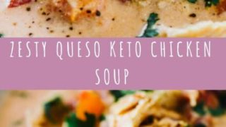 Zesty Queso Keto Chicken Soup Recipe