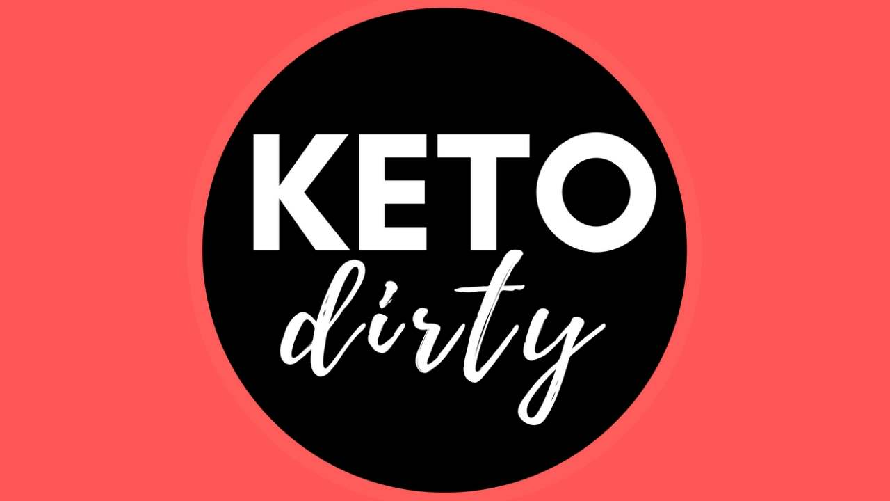 about keto dirty