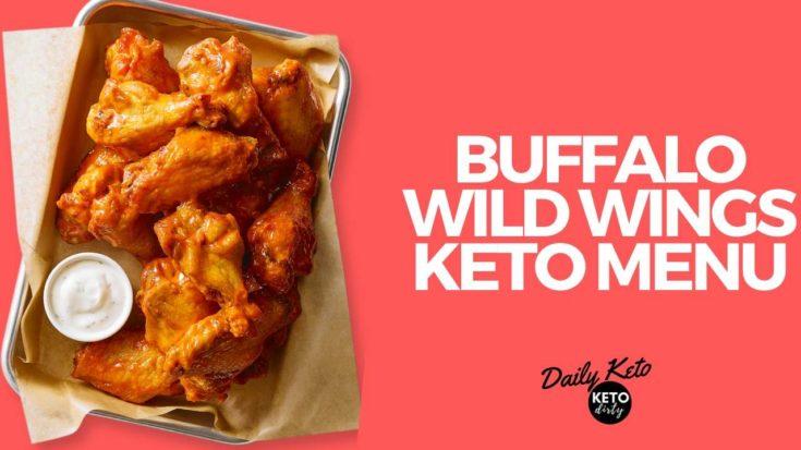 What to Order at Buffalo Wild Wings - Keto Menu Options
