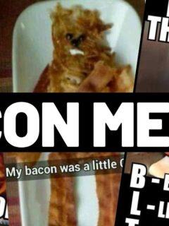 meme about bacons