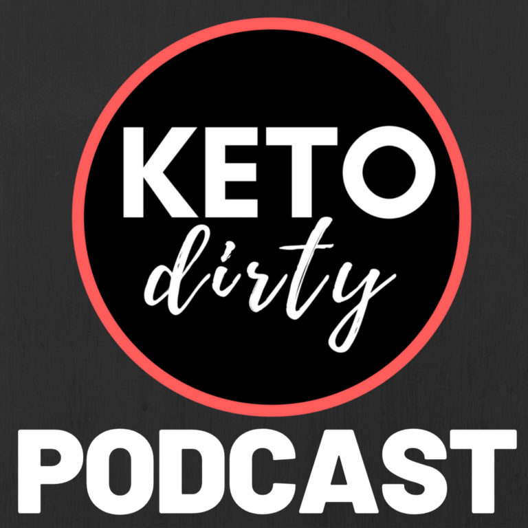 Keto Dirty Podcast 1