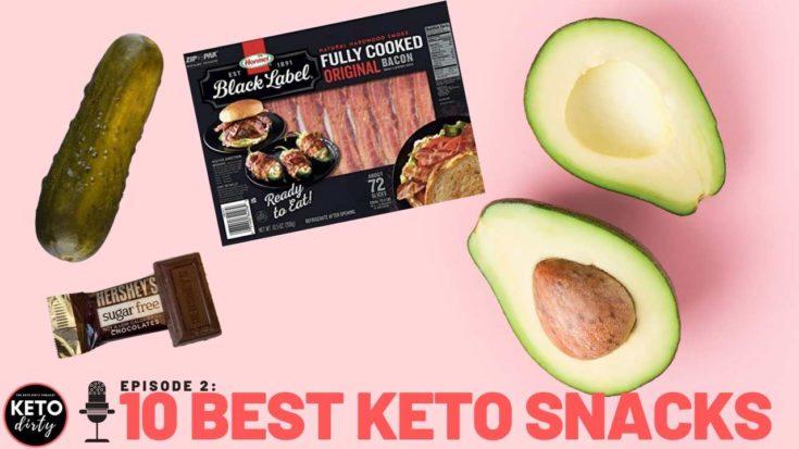 best-keto-snacks-keto-podcast-episode-2-735x413