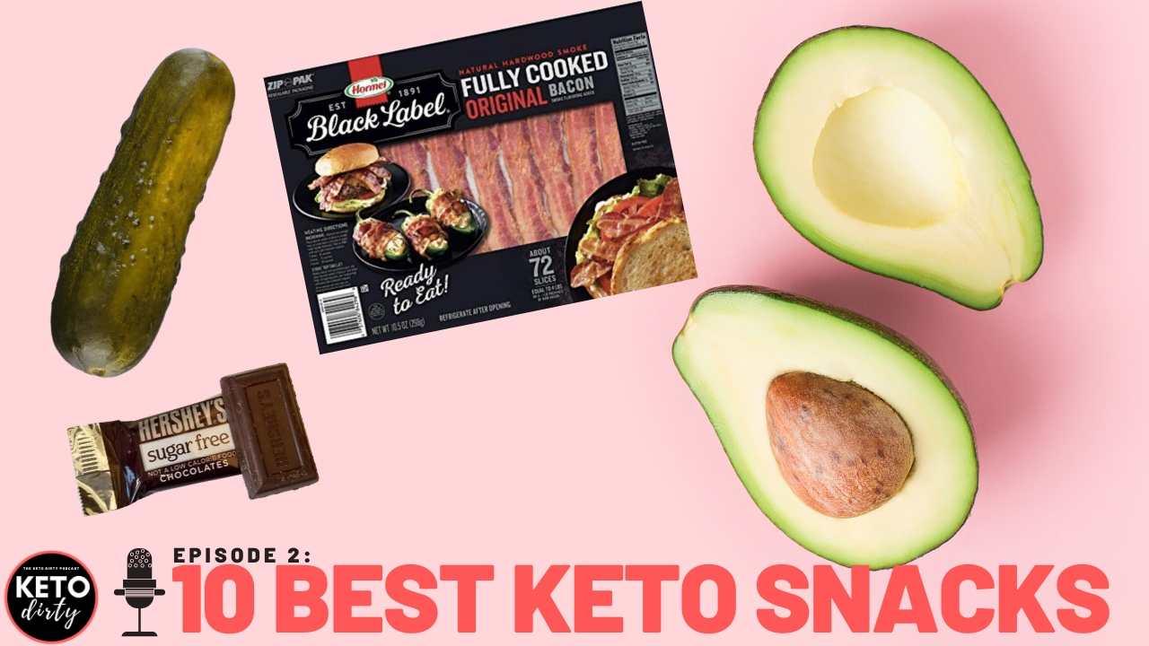 best keto snacks keto podcast episode 2