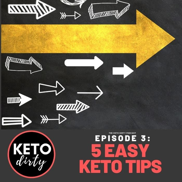 keto podcast episode 3 easy keto tips