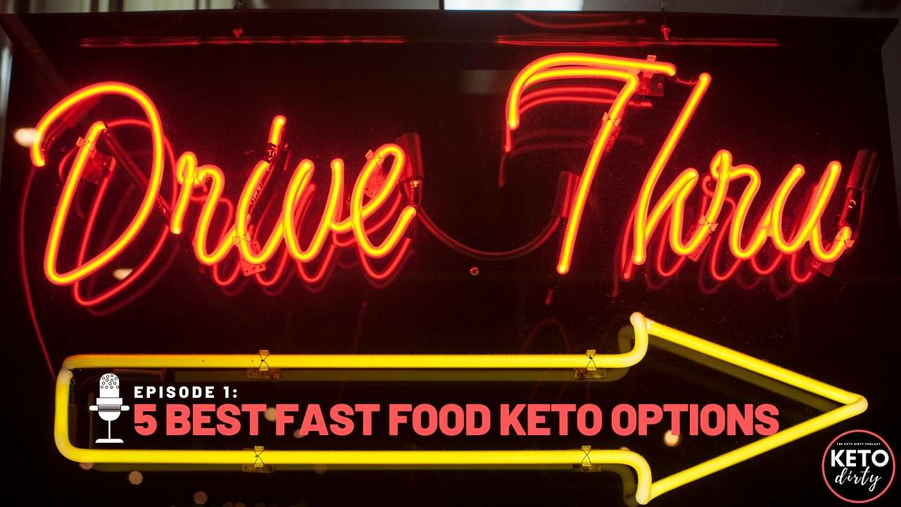 keto podcast fast food low carb