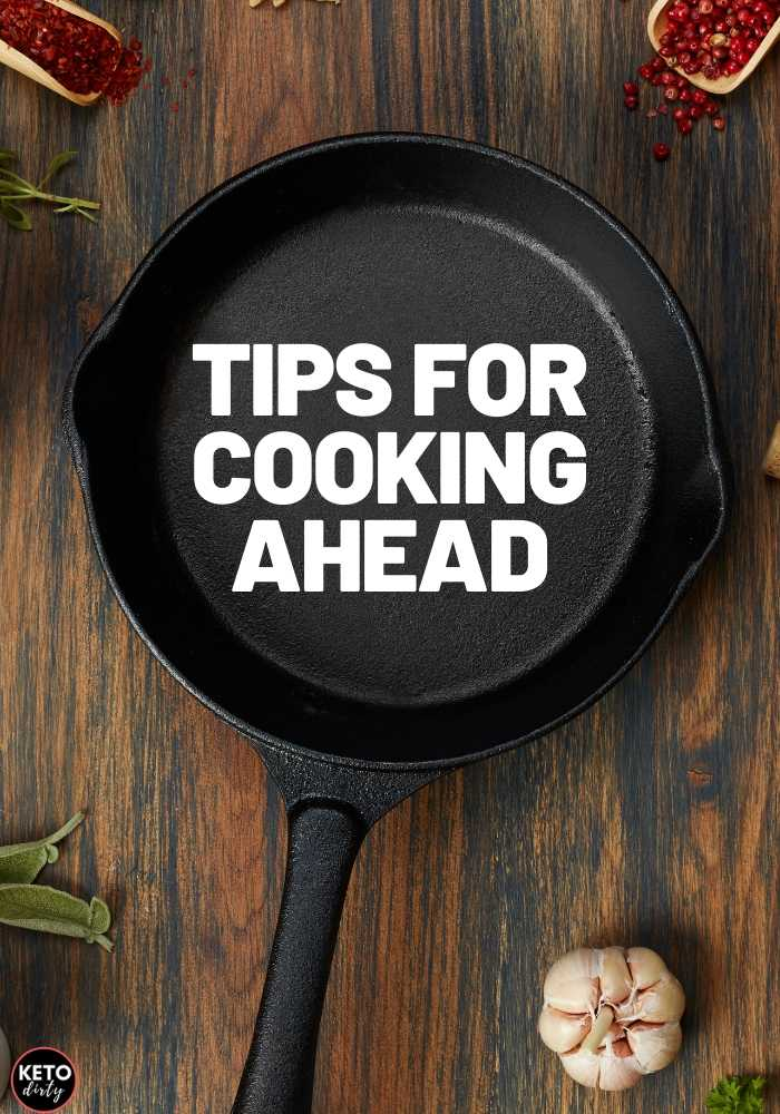 tips for cooking ahead of time