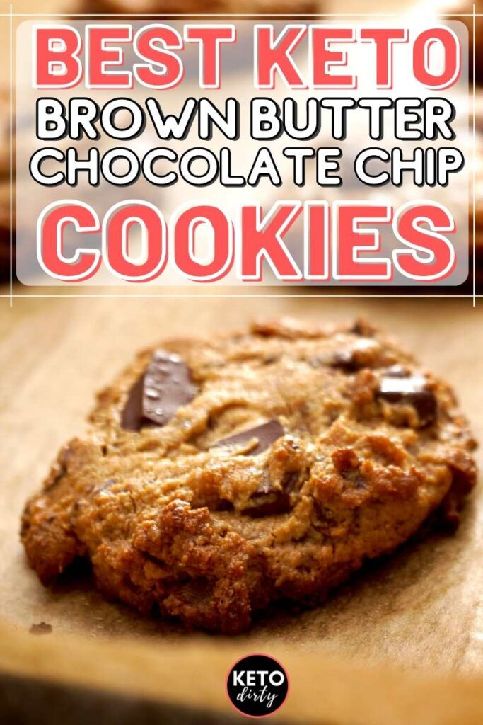 best brown butter keto chocolate chip cookies recipe