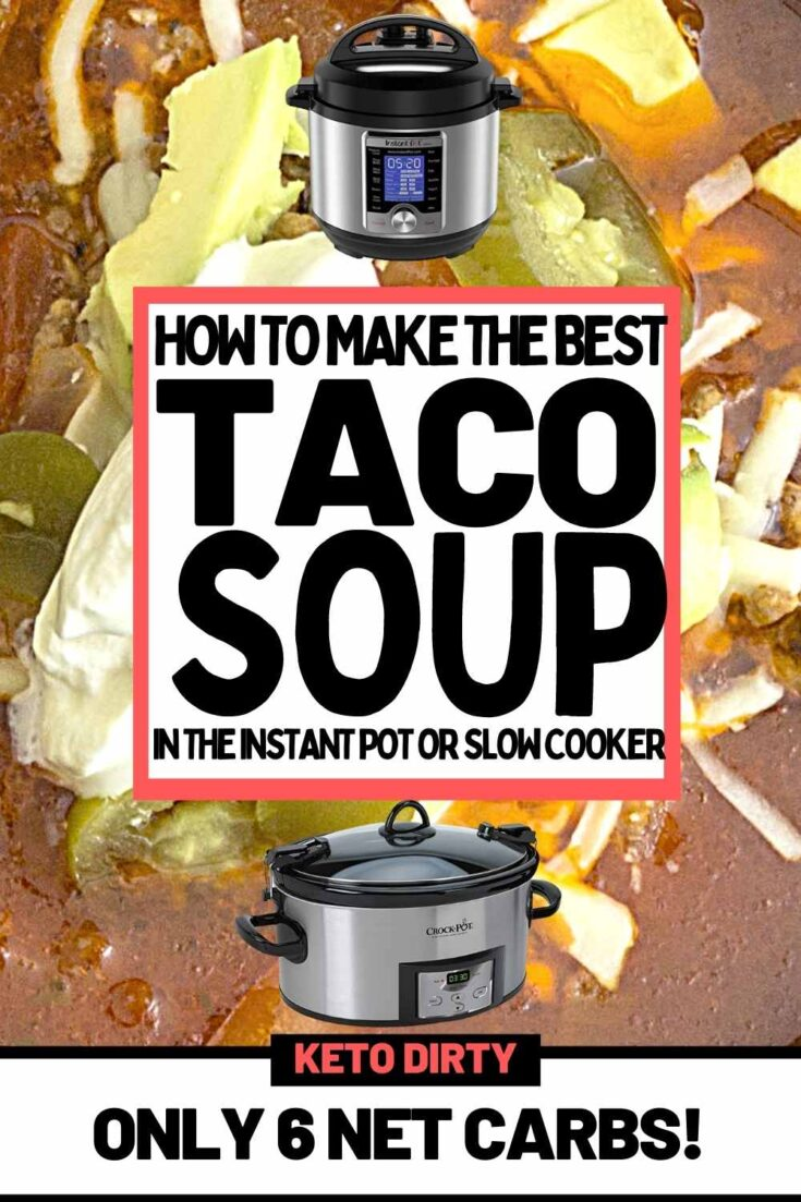 best-keto-taco-soup-instant-pot-slow-cooker-recipe-735x1103