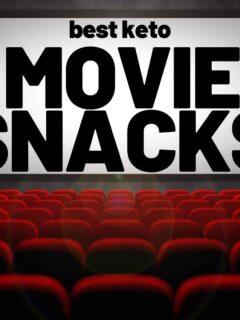 movie snacks keto