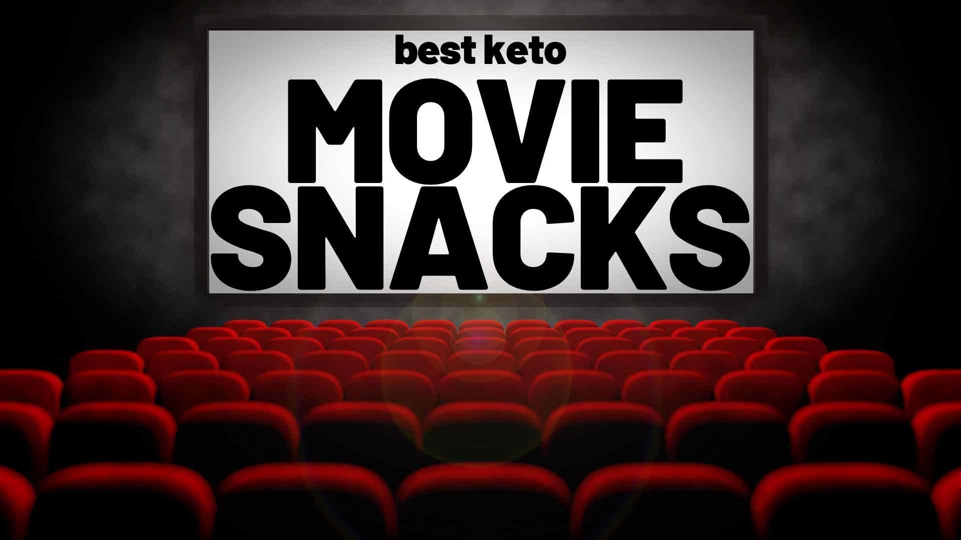 movie-snacks-keto