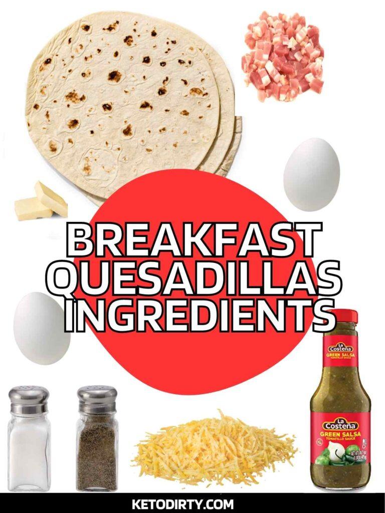low-carb-breakfast-quesadilla-ingredients-768x1024